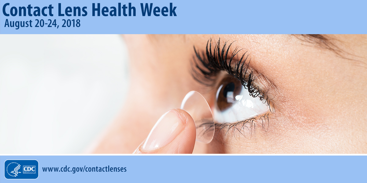 Contact Lens Health Week: 3 Tips to Stop Risky Contact Lens Behavior.